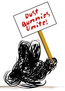Dust Bunnies Unite